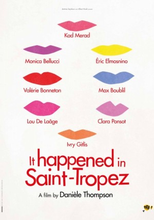 It happened in St Tropez